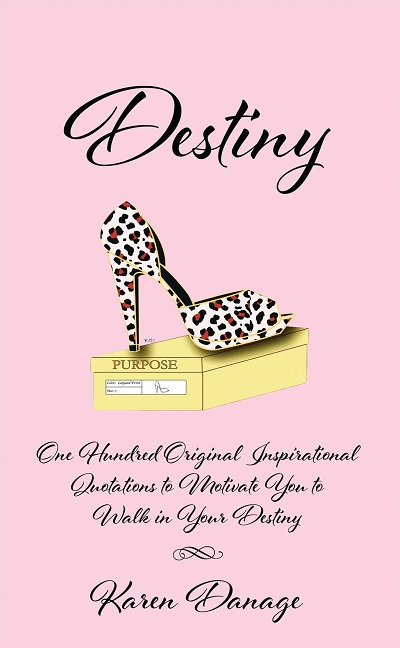 Destiny Book Inspirational Quotes cover Karen Danage